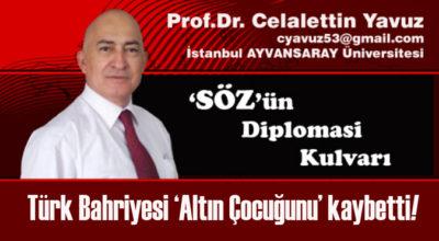 Türk Bahriyesi 'Altın Çocuğunu' kaybetti!