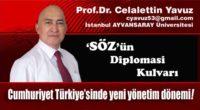 Cumhuriyet Türkiye'sinde yeni yönetim dönemi!