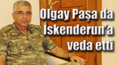 Olgay Paşa da İskenderun'a veda etti