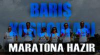 Barış koşucuları maratona hazır