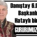 Danıştay 6'ncı Daire Başkanlığı'na Hataylı bir isim