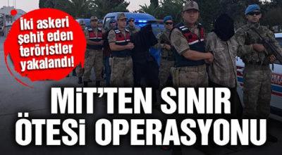 MİT'ten sınır ötesi operasyon