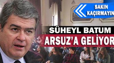 Süheyl Batum Arsuz'a geliyor