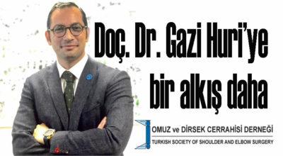 Doç. Dr. Gazi Huri'ye bir alkış daha