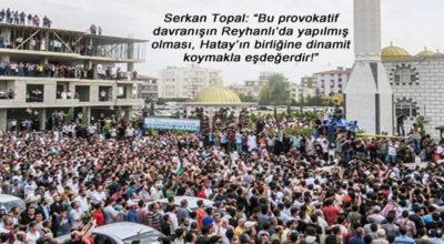 Reyhanlı'daki cenaze törenine tepki yağıyor!