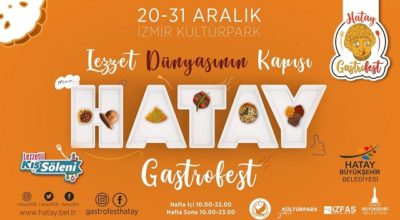 Hatay, lezzet dünyasının kapısını İzmir'de açacak!