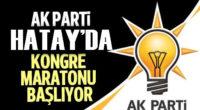 AK Parti Hatay'da kongre maratonu başlıyor