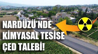 Nardüzü'nde kimyasal tesise ÇED talebi!
