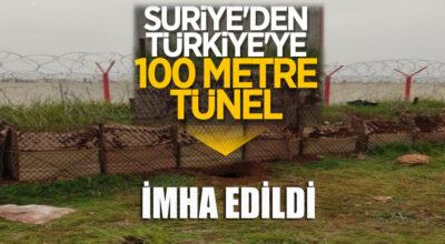 Suriye'den Türkiye'ye 100 metrelik tünel