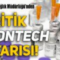 Kritik Biontech uyarısı!