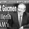 Ahmet Göçmen, gönüllerin 'ADAM'ı